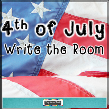 4th of July Write the Room