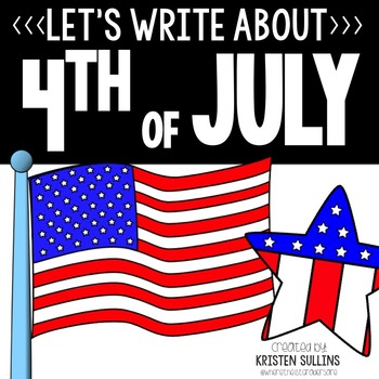 4th of July Writing Webs and Drafts