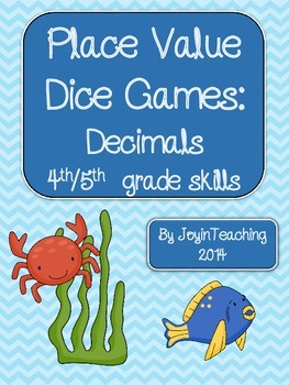 4th/5th grade Decimals:Place Value Dice Games: place value and expanded form