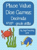 4th/5th grade Decimals:Place Value Dice Games: place value