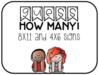 4x6 and 8x11 Guess How Many Signs