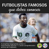 5 + 1 futbolistas famosos que debes conocer - biographies in Spanish