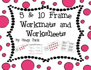 5 & 10 frame Workmats and Worksheets