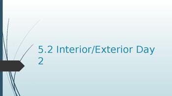 5.2 Interior/Exterior Angles Day 2