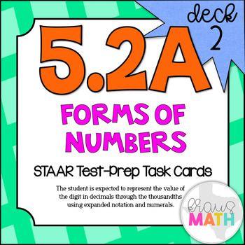 5.2A (DECK 2): Forms of Numbers STAAR Test Prep Task Cards!