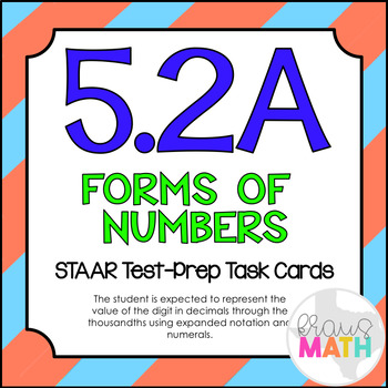 5.2A: Forms of Numbers STAAR Test-Prep Task Cards (5.NBT.3)