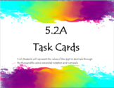 5.2A Task Cards Decimal Place Value