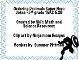 TEKS 5.2B Ordering Decimals Jokes