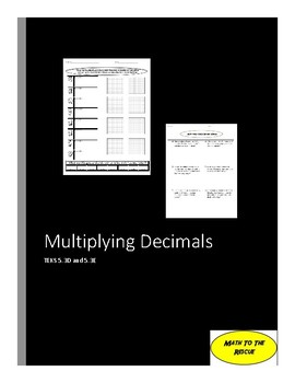 TEKS 5.3D and 5.3E Multiplying Decimals No Prep Worksheets