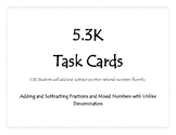 5.3K Adding and Subtracting Fraction Task Cards