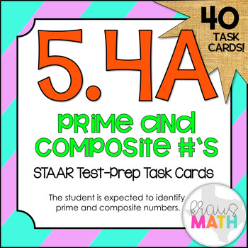 5.4A: Prime & Composite Numbers STAAR Test-Prep Task Cards (GRADE 5)