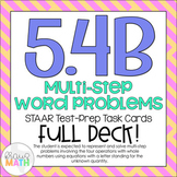 5.4B: Multi-Step Problems & Equations STAAR Test-Prep Task