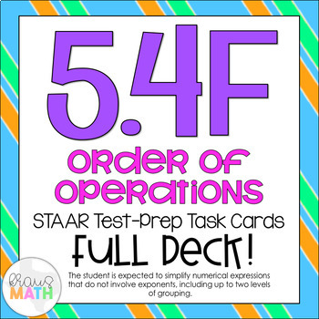 5.4F: Order of Operations STAAR Test-Prep Task Cards (GRADE 5)