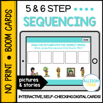 5-6 Step Sequencing NO PRINT Boom Cards