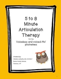 Speech Therapy: 5 - 8 minute Therapy for the Voiceless & Voiced /th/ Phonemes