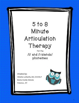 Speech Therapy: 5 - 8 minute Therapy for the /l/ and /l-blends/ phonemes