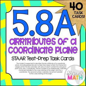5.8A: Attributes of Coordinate Planes STAAR Test-Prep Task Cards (5.G.1)