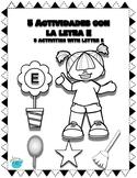 5 Actividades con la letra E ( 5 Activities using the letter E) Spanish