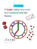 5 Activites for 1st Grade Tellling Time and Fluency