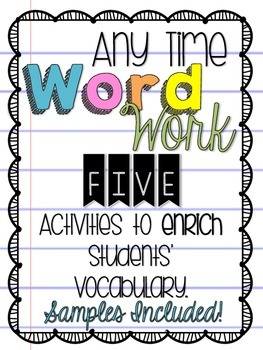 5 Any Time Word Work Activities