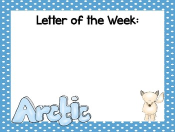 5 Arctic Animals Themed Weekly Focus Posters.