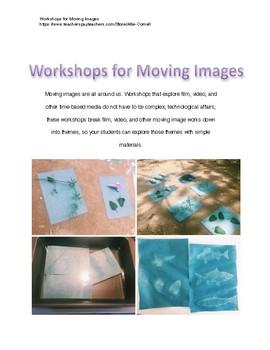 5 Art Workshops for Moving Image Art, Film, and Video