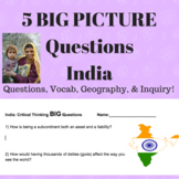5 BIG PICTURE questions about India Middle School Social Studies Assignment