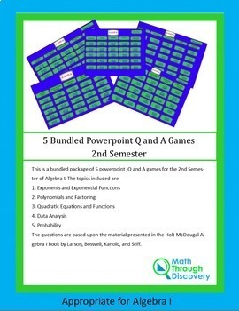 Algebra I:  5 Bundled Powerpoint Q and A Games - 2nd Semester