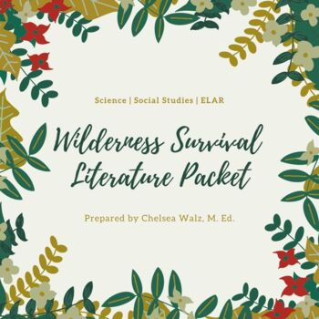 5 C's of Survival {Wilderness Survival Literature Packet}