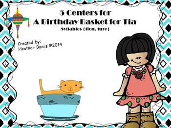 5 Centers for A Birthday Basket for Tia Gr 2 {syllables ti