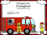 5 Centers for Firefighter! Gr 2 suffixes {ly, ful, er, or}