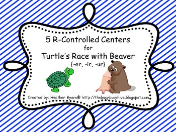 5 Centers for Turtle's Race with Beaver Gr 2 Unit 2 Week 3 {r-Controlled}