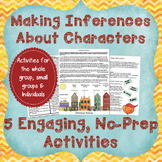 5 Character Inference Activities-Use Text Evidence to Infer, No-Prep