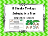 5 Cheeky Monkeys Swinging in a Tree