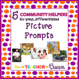 5 Community Helpers, No-prep, Differentiated Picture Promp