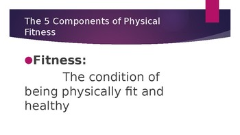 5 Components of Physical Fitness Powerpoint