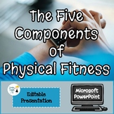 5 Components of Physical Fitness Presentation - Editable in Microsoft PowerPoint