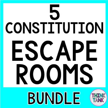 5 Constitution Escape Rooms BUNDLE :Bill of Rights, Branches, Preamble and more