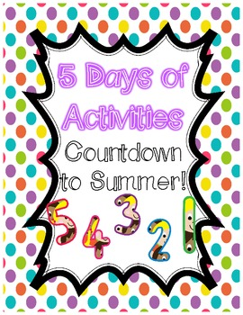 5 Countdown to Summer Activities
