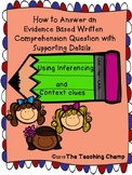 How to Answer a Written Comprehension Questions Based on Evidence