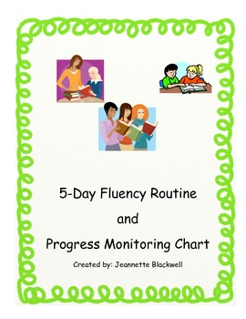 5 Day Fluency Routine with Student Progress Monitoring Chart