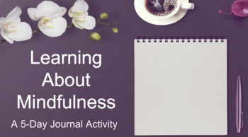 5-Day Journal Activity: Learning About Mindfulness