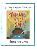 5-Day Lesson Plan for Thank You, Omu!