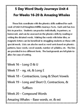 5 Day Word Study with Journeys Unit 4 Weeks 16-20 & Amazing Whales