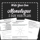 EMERGENCY SUB PLAN: 5 Day Write Your Own Monologue