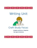 5 Day Writing Unit: Sentence vs. Fragment and Four Types of Sentences
