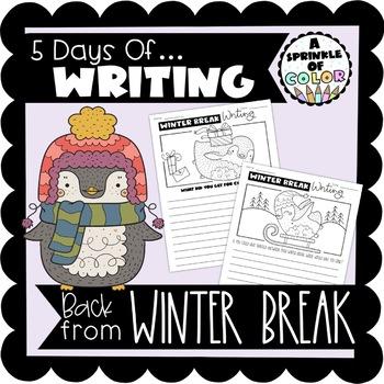 5 Days of Writing - Back from Winter Break