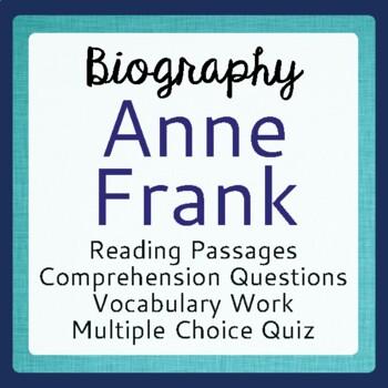 Anne Frank Biography Informational Texts Activities Grade 6, 7, 8