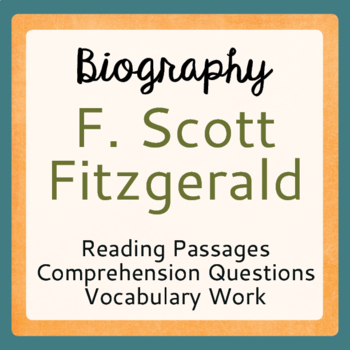 The Great Gatsby Author F. Scott Fitzgerald Biography Passages Activities
