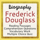 Frederick Douglass Biography Informational Texts Activities